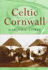 9780094760905: Celtic Cornwall (Celtic interest)