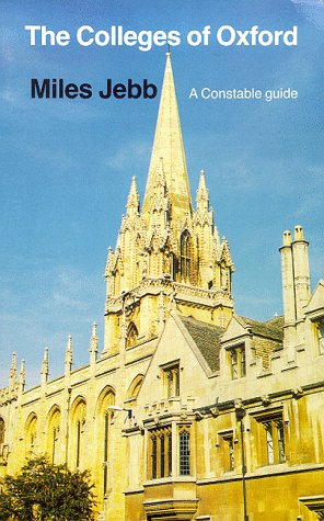 9780094761605: Colleges of Oxford: A Constable Guide