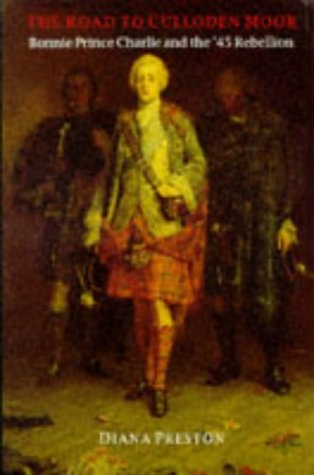 9780094761704: The Road To Culloden Moor: Bonnie Prince Charlie and the '45 Rebellion (History and Politics)