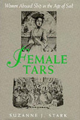 9780094762206: Female Tars: Women Aboard Ship in the Age of Sail