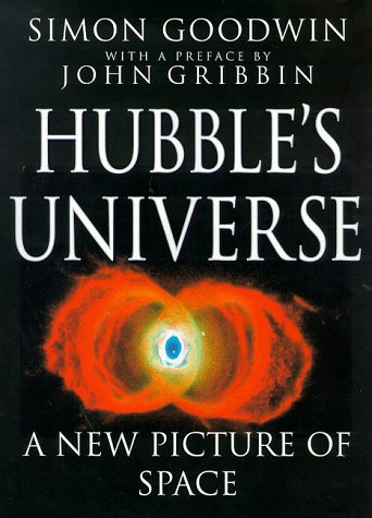 9780094763302: Hubble's Universe: A New Picture of Space