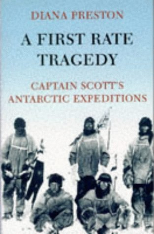 9780094763807: First Rate Tragedy,a:captain's: Captain Scott's Antarctic Expeditions