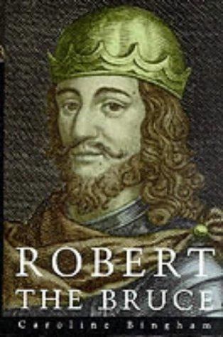 9780094764408: Robert the Bruce