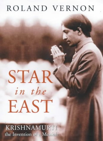 9780094764804: Star in the East: Krishnamurti, the Invention of a Messiah