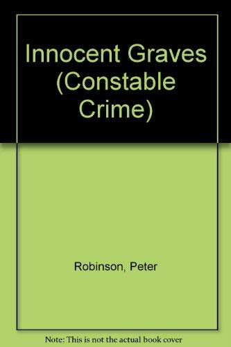 9780094764903: Innocent Graves (Constable crime)