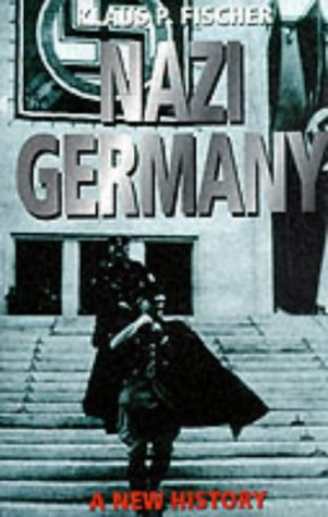 9780094765108: Nazi Germany: A New History