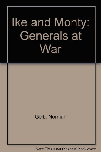 9780094767003: Ike and Monty: Generals at War