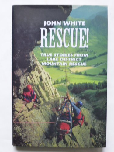 9780094767201: Rescue!: True Stories from Lake District Mountain Rescue