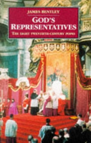 9780094767300: God's Representatives: Twentieth-century Popes (History and Politics)