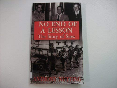 9780094768208: No End of a Lesson: Story of Suez