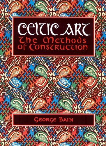 9780094769007: Celtic Art: The Methods of Construction (Celtic Interest)