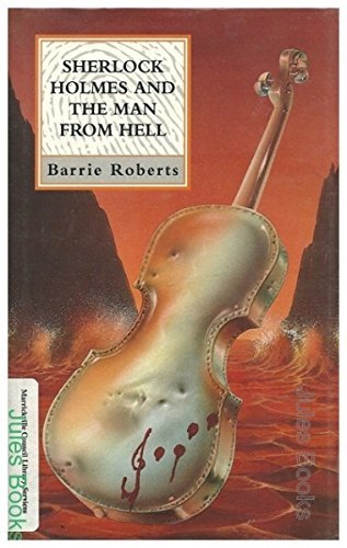 Sherlock Holmes and the Man from Hell: Barrie Roberts