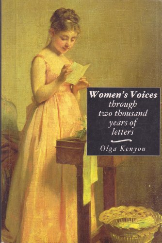 9780094772106: Women's Voices: Their Lives and Loves Through 2, 000 Years of Letters (History and Politics)