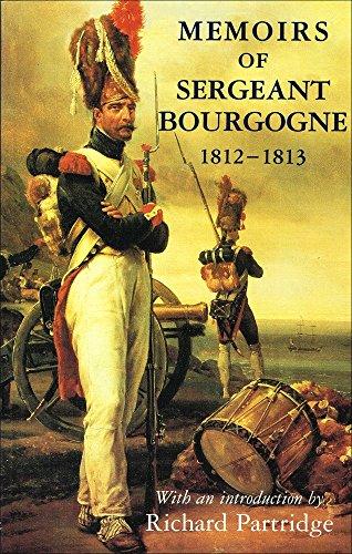 9780094772304: Memoirs of Sergeant Bourgogne, 1812-13
