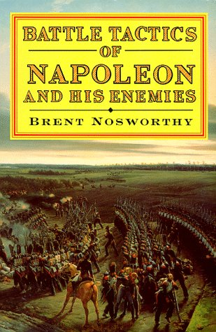 9780094772403: Battle Tactics of Napoleon and His Enemies