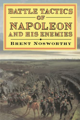9780094772403: Battle Tactics of Napoleon and His Enemies