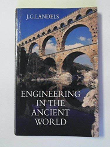 9780094772809: Engineering In the Ancient World (History and Politics)