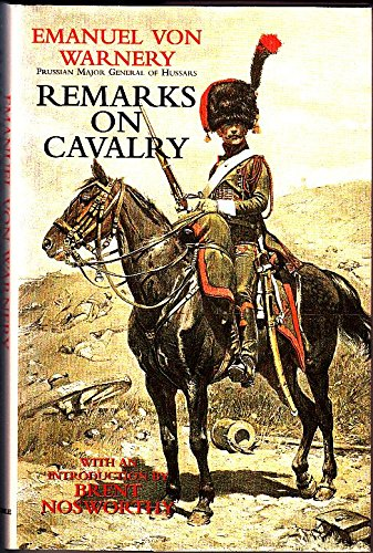 9780094773202: Remarks on Cavalry