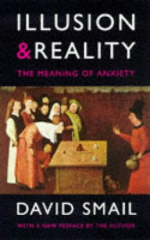 9780094774407: Illusions & Reality: Meaning of Anxiety (Psychology/self-help)
