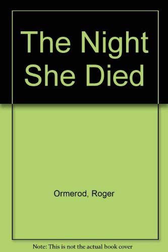 9780094774803: The Night She Died