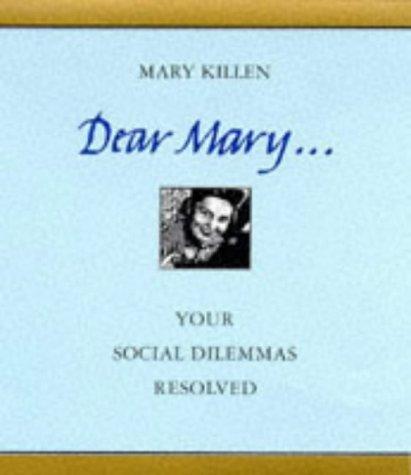9780094775206: Dear Mary...Your Social Dilemmas Resolved