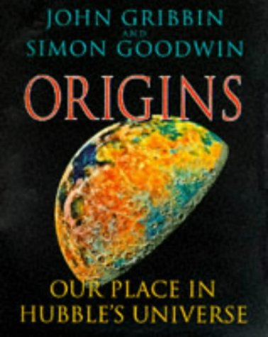 Origins Our Place In Hubble's Universe