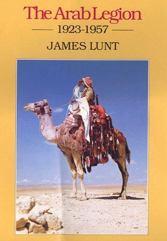 9780094776401: The Arab Legion: 1923-1957