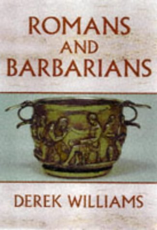 9780094779907: Romans and Barbarians, Four Views from The Empire's Edge 1st century AD (History and Politics)