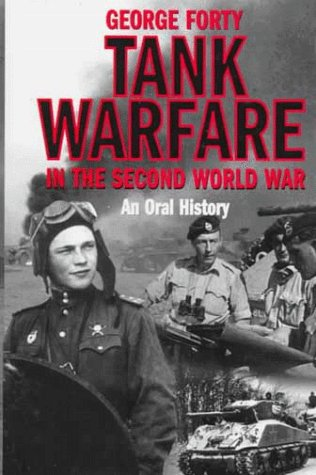 9780094780101: Tank Warfare in the Second World War: An Oral History