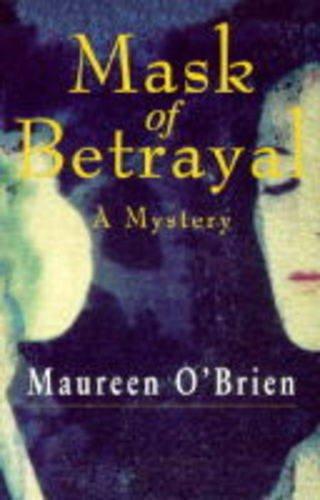 9780094780903: Mask of Betrayal