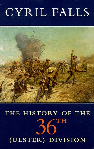 9780094783102: The History of the 36th (Ulster) Division (History & Politics)