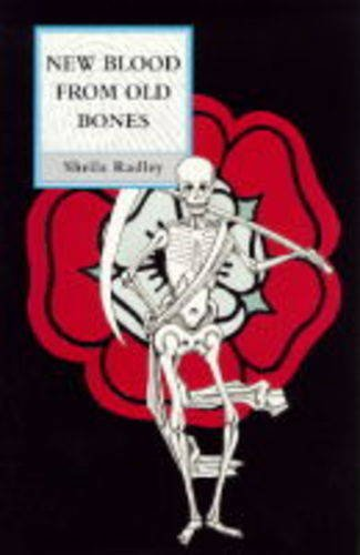 9780094783508: New Blood From Old Bones