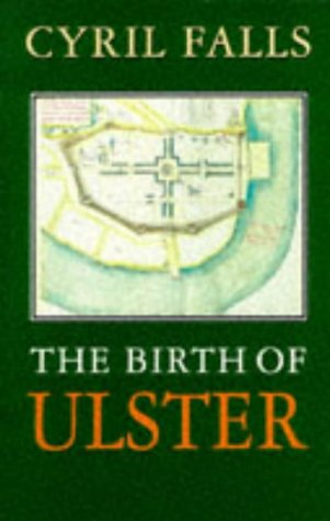 9780094784000: The Birth Of Ulster