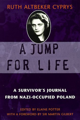 9780094784901: A Jump For Life: A Survivor's Journal from Nazi-occupied Poland