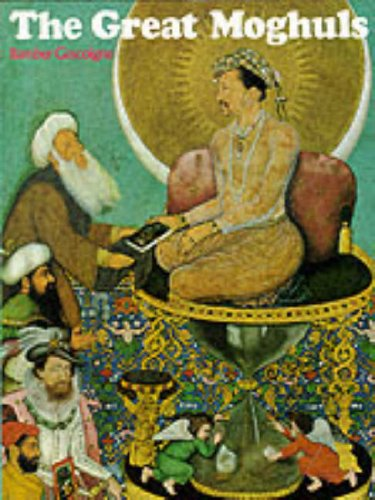 9780094787506: The Great Moghuls (History and Politics)
