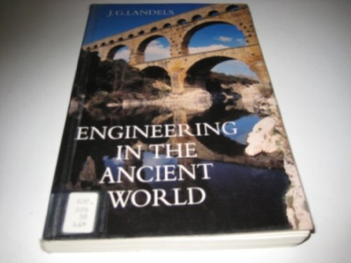 9780094788909: Engineering in the Ancient World (History and Politics)