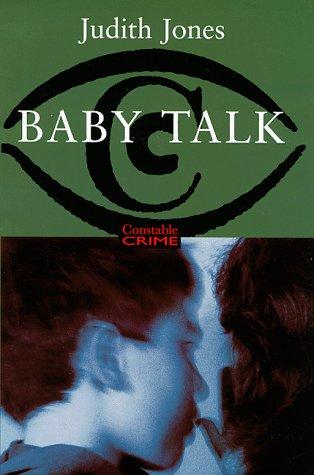 9780094791305: Baby Talk (Constable crime)