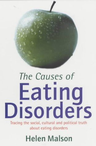9780094792906: The Causes of Eating Disorders