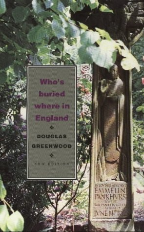 9780094793101: Who's Buried Where in England: New ed (Guides S.)