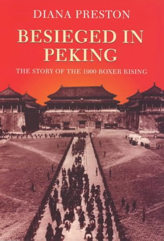 9780094793903: Besieged in Peking: The Story of the 1900 Boxer Rising (Biography & Memoirs)