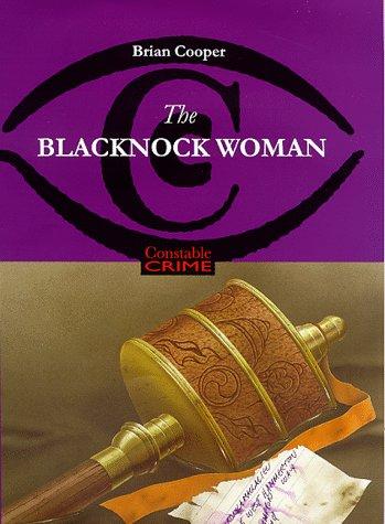 9780094794603: The Blacknock Woman (Constable crime)