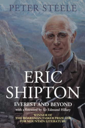 9780094794801: Eric Shipton: Everest and Beyond