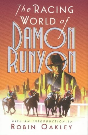9780094795105: The Racing World of Damon Runyon
