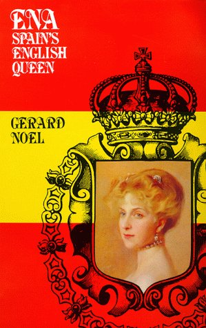 9780094795204: Ena, Spain's English Queen