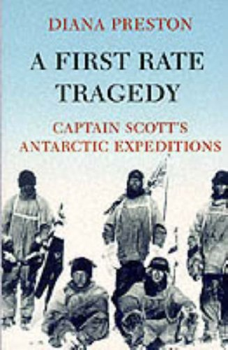 9780094795303: A First Rate Tragedy: A Brief History of Captain Scott's Antarctic Expeditions