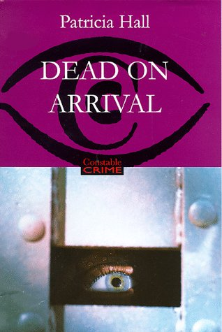 9780094795709: Dead On Arrival