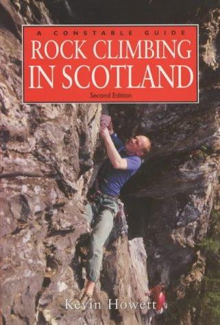 9780094796102: Rock Climbing in Scotland (Constable Guides)