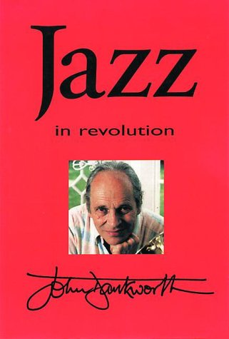9780094797307: Jazz in Revolution