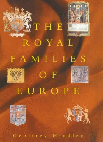9780094797604: The Royal Families of Europe