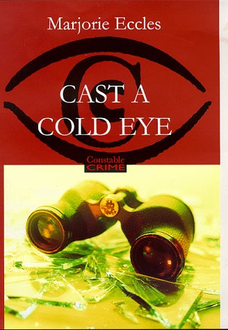 9780094798304: Cast A Cold Eye (Fiction - General)
